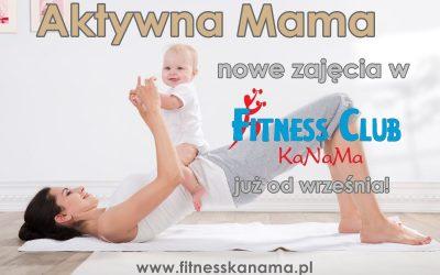Aktywna mama – nowe zajęcia