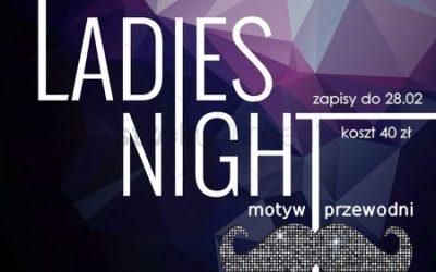 LADIES NIGHT – szczegóły